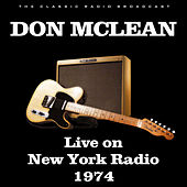 Live on New York Radio 1974 (Live) de Don McLean