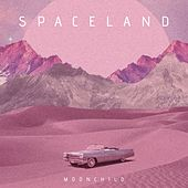 SPACELAND by Moonchild