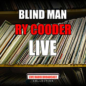 Blind Man (Live) by Ry Cooder