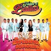 Todos a Bailar de La Explosiva Sonora