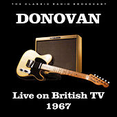 Live on British TV 1967 (Live) de Donovan
