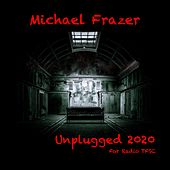 Unplugged 2020 (Unplugged) by Michael Frazer