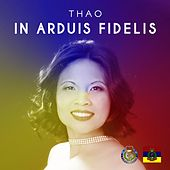 in Arduis Fidelis von Thao and the Get Down Stay Down