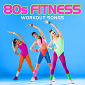80s Fitness Workout Songs de Various Artists