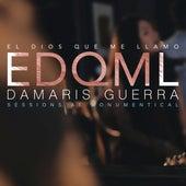El Dios Que Me Llamo (Studio Session) de Damaris Guerra