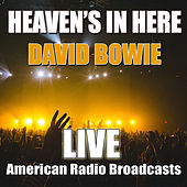 Heaven's In Here (Live) de David Bowie