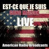 Est-Ce Que Je Suis (Live) von Gordon Lightfoot