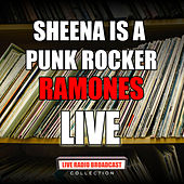 Sheena Is A Punk Rocker (Live) by The Ramones
