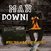 Man Down! von Various Artists