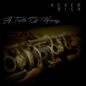 A Taste Of Honey - Acker Bilk by Acker Bilk