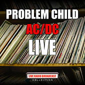 Problem Child (Live) de AC/DC