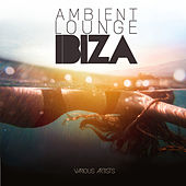 Ambient Lounge IBIZA by Various Artists