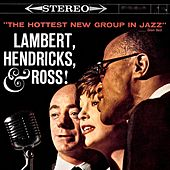 The Swingers/The Hottest New Group in Jazz! (Remastered) by Lambert, Hendricks and Ross