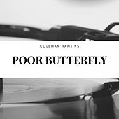 Poor Butterfly by Coleman Hawkins