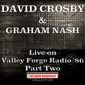 Live on Valley Forge Radio '86 Part Two (Live) de David Crosby