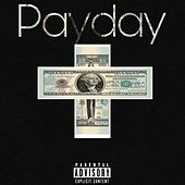 Payday by Cam Da Rapper