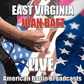 East Virginia (Live) von Joan Baez