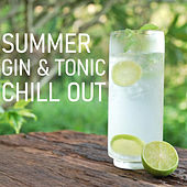 Summer Gin & Tonic Chill Out de Various Artists