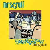 Honeydew de Mr. Scruff