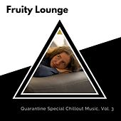 Fruity Lounge - Quarantine Special Chillout Music, Vol. 3 de The Redd One