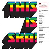 This Is Ska (Live) de Various Artists
