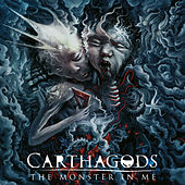 The Monster in Me von Carthagods