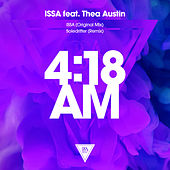 4:18 AM by Issa
