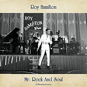 Mr. Rock And Soul (Remastered 2020) by Roy Hamilton