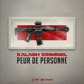 Peur de personne von Kalash Criminel