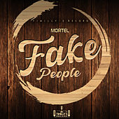 Fake People von Mortel