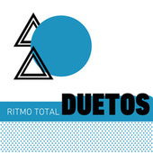 Ritmo Total Duetos by Various Artists