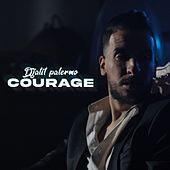 Courage by Djalil Palermo