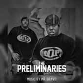 The Preliminaries de Mr. Bravo