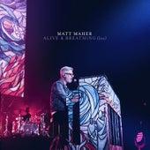 Alive & Breathing (Live) de Matt Maher