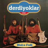 Disko Folk von Derdiyoklar İkilisi