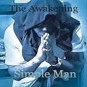 Simple Man (Acoustic) by The Awakening