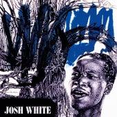 Songs by Josh White de Josh White
