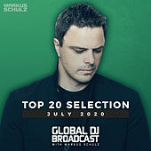 Global DJ Broadcast - Top 20 July 2020 von Markus Schulz