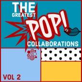 The Greatest Pop Collaborations (Vol. 2) de Various Artists