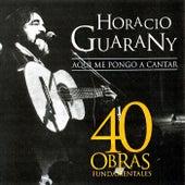 40 Obras Fundamentales de Horacio Guarany