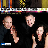 Live with the WDR Big Band Cologne de New York Voices