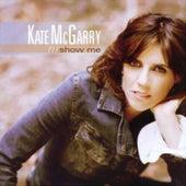 Show Me de Kate McGarry