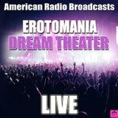 Erotomania (Live) de Dream Theater