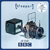 Live at the BBC by Sleeper