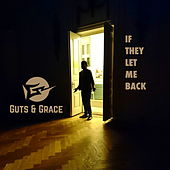 If They Let Me Back by Guts