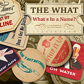 What's in a Name? de The What