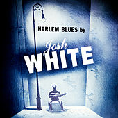 Harlem Blues by Josh White