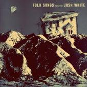 Folk Songs von Josh White