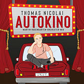 Autokino (Martin Rosengarten-Orchester-Mix) by Thomas Nicolai