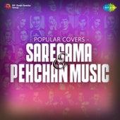 Popular Covers - Saregama & Pehchan Music by Various Artists